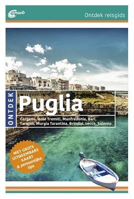 ANWB reisgids Ontdek Puglia - Apulië | ANWB Media | €18,95