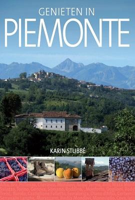 Genieten in Piemonte - Karin Stubbé | Edicola | €22,95