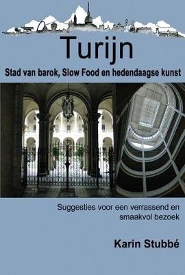 Reisgids Turijn, stad van barok, Slow Food en hedendaagse kunst | €10,95